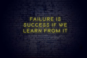 Failures Into Future Success
