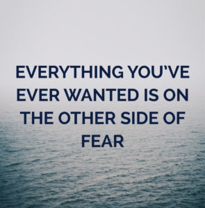Everything you've ever wanted quote